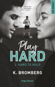 Livre numérique Play Hard Serie - tome 2 Hard to Hold