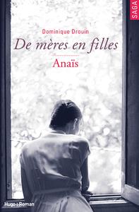 Livre numérique De mères en filles - tome 3 Anaïs (Extrait offert)