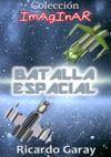 Libro electrónico batalla espacial, Colección Imaginar