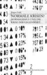 Livre numérique Normale Krisen?
