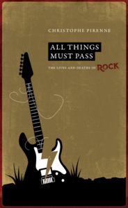 Electronic book All things must pass. The lives and deaths of rock