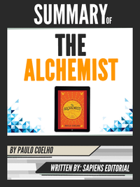 "Livre numérique Summary Of ""The Alchemist - By Paulo Coelho"", Written By Sapiens Editorial"