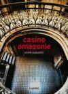Livre numérique Casino Amazonie