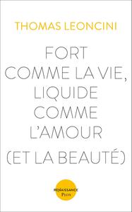 Livre numérique Fort comme la vie, liquide comme l'amour (et la beauté)