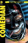 E-Book Before Watchmen, Band 3: Comedian