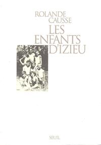 Livre numérique Les Enfants d'Izieu. Suivi du témoignage de Sabine Zlatin