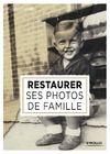 Livre numérique Restaurer ses photos de famille