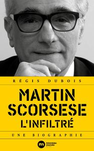 Livre numérique Martin Scorsese, l'infiltré