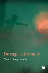 Livre numérique De rage et d'amour