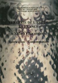 Livre numérique Verrerie de l'Est de la France. XIIIe-XVIIIe siècles