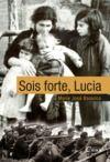 Livre numérique Sois forte, Lucia