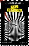 Livre numérique Zac Bechler - L'Intégrale
