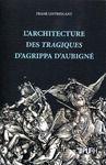 Livre numérique L'architecture des tragiques d'Agrippa d'Aubigné
