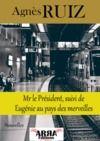 Livre numérique Mr le Président, suivi de Eugénie au pays des merveilles