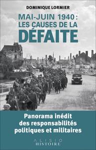 Libro electrónico Mai-juin 1940 : les causes de la défaite