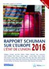 Livre numérique Etat de l'Union 2016, rapport Schuman sur l'Europe