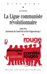 Livre numérique La Ligue communiste révolutionnaire (1968-1981)