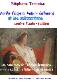 Livre numérique Aurélie Filippetti, Antoine Gallimard et les subventions contre l'auto-édition