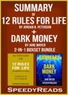 Livre numérique Summary of 12 Rules for Life: An Antidote to Chaos by Jordan B. Peterson + Summary of Dark Money by Jane Mayer 2-in-1 Boxset Bundle