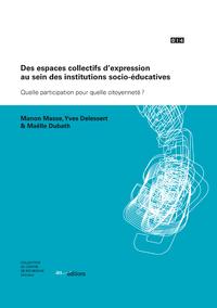 Livre numérique Des espaces collectifs d'expression au sein des institutions socio-éducatives