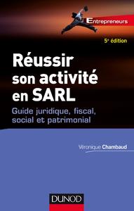 Livre numérique Réussir son activité en SARL - 5e éd.