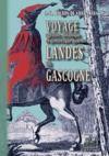 Livre numérique Voyage agricole, botanique et pittoresque dans les Landes de Gascogne
