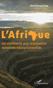 Electronic book L'Afrique un continent aux ressources minières exceptionnelles