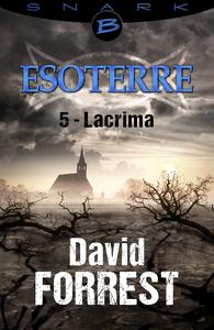 Livre numérique Lacrima - Esoterre - Saison 1 - Épisode 5