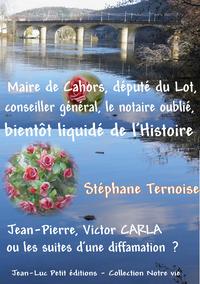E-Book Maire de Cahors, député du Lot, conseiller général, le notaire oublié bientôt liquidé de l'Histoire