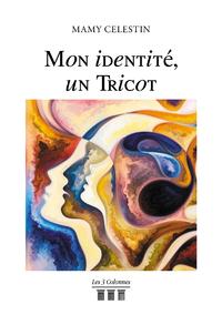 Livre numérique Mon identité, un Tricot