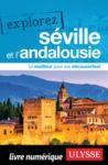 Livre numérique Explorez Séville et l'Andalousie