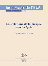 Electronic book Les relations de la Turquie avec la Syrie