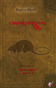 Livre numérique Chroniques d'Erk, Épisode 7