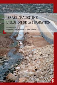 Livre numérique Israël/Palestine, l'illusion de la séparation