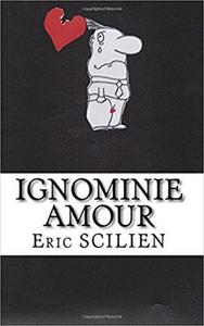 Livre numérique Ignominie Amour