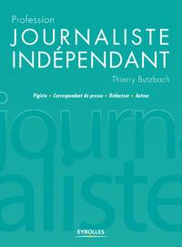 Livre numérique Profession journaliste indépendant
