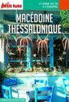 Electronic book MACÉDOINE – THESSALONIQUE 2020/2021 Carnet Petit Futé