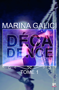 Livre numérique Décadence - Tome 1