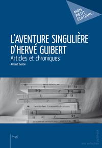 Livre numérique L'Aventure singulière d'Hervé Guibert