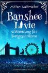 Livre numérique Banshee Livie: Weltrettung für Fortgeschrittene