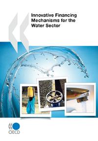 Livre numérique Innovative Financing Mechanisms for the Water Sector