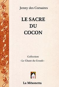 E-Book Le Sacre du Cocon