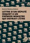 Livre numérique Lettre d'un député inquiet à un premier ministre qui devrait l'être