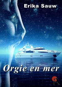 Livre numérique Orgie en mer