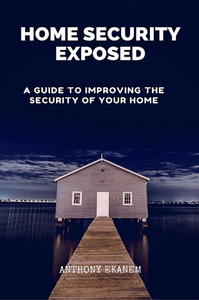 Electronic book Home Security Exposed