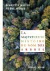 Electronic book La Majestueuse histoire du nom des arbres