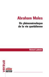 Livre numérique Abraham Moles - Un phénoménologue de la vie quotidienne
