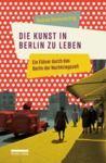 Livre numérique Die Kunst, in Berlin zu leben