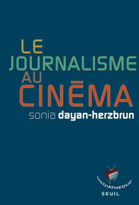 Livre numérique Le Journalisme au cinéma