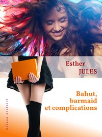 Livre numérique Bahut, barmaid et complications
